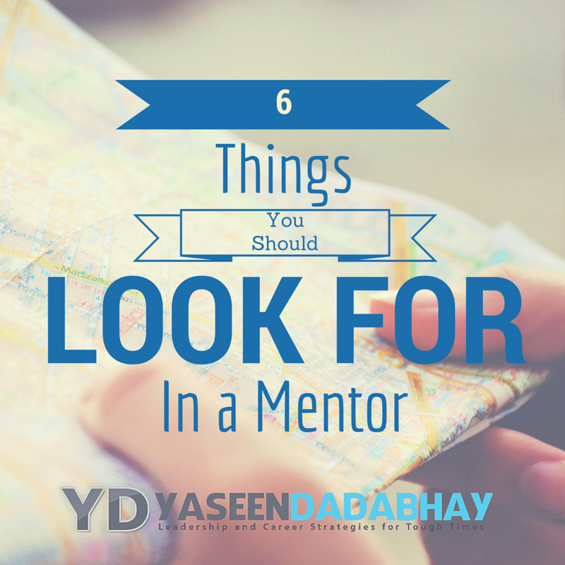6 Things you should look for in a mentor
