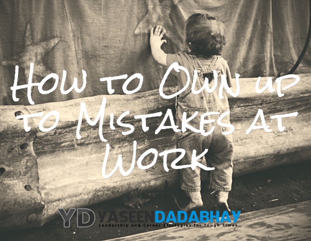 How to Own up to Mistakes at Work