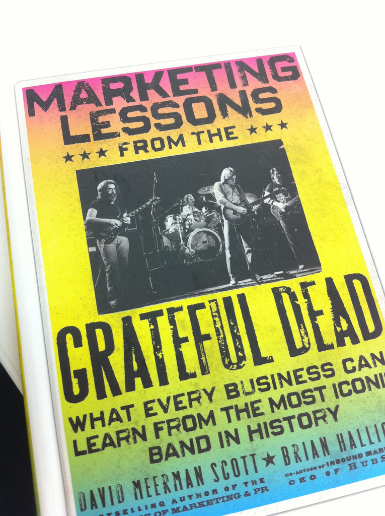 Customer Service Lessons from the Grateful Dead : Treat Your Best Customers Better