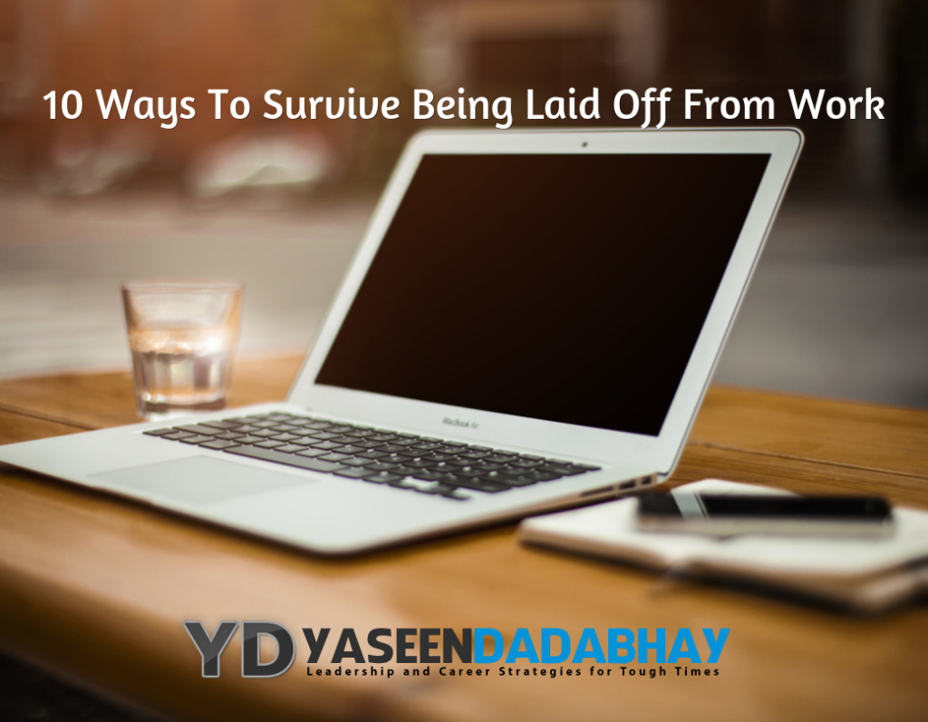 Top 10 Ways To Survive Being Laid Off From Work