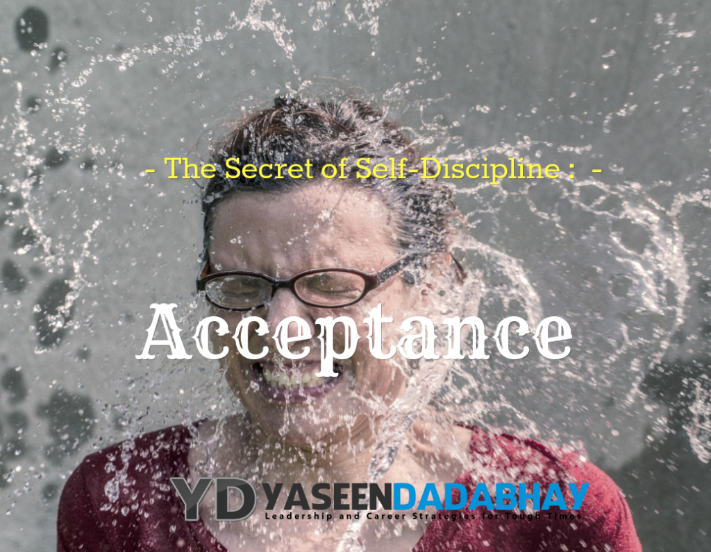 The Secret of Self-Discipline : Acceptance