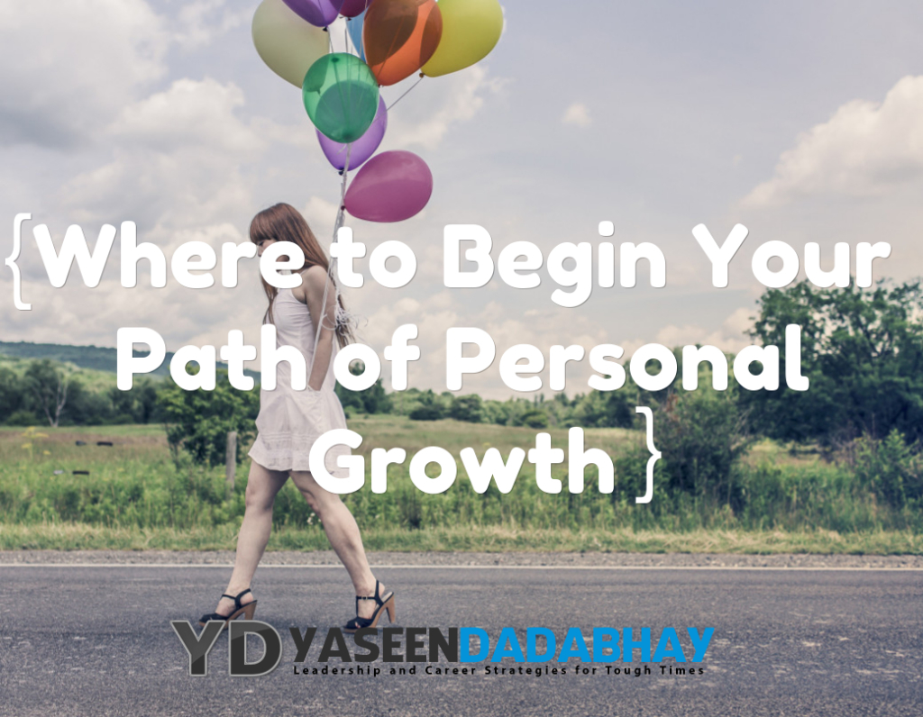 Where to Begin Your Path of Personal Growth