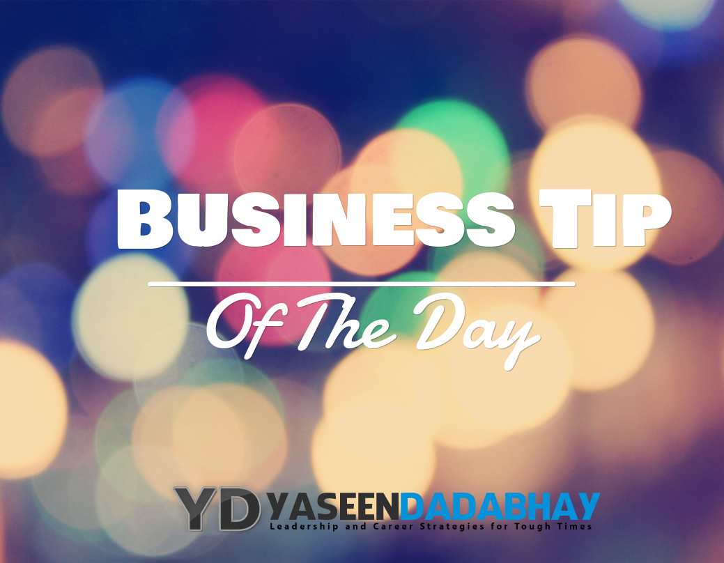Business Tip Of The Day