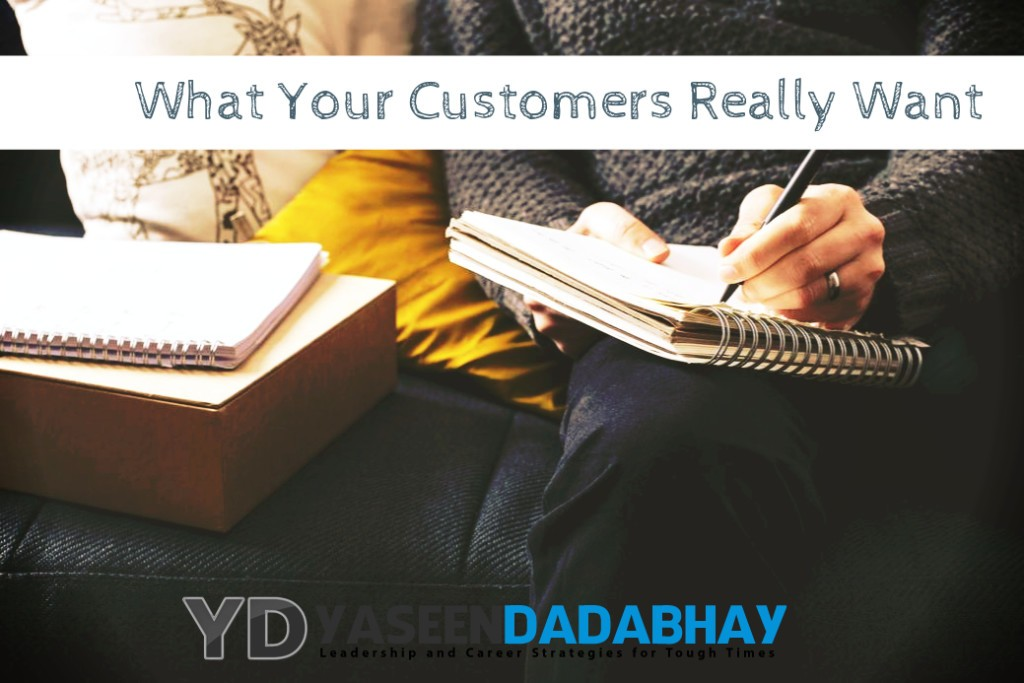 What Your Customers Really Want