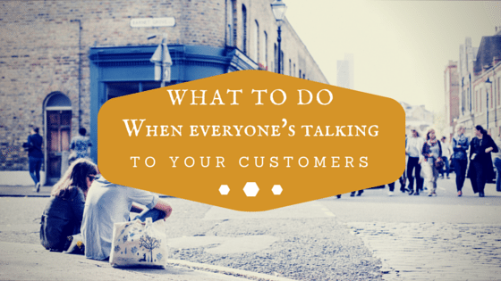 What To Do When Everyone's Talking To Your Vustomers
