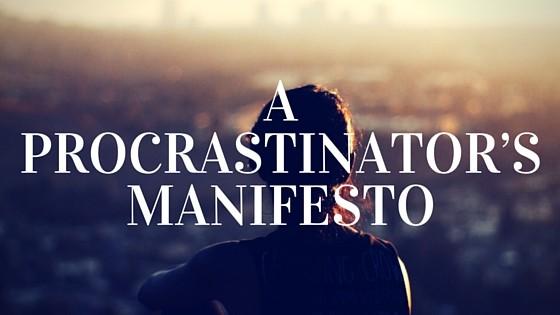 The Art of Doing Nothing: A Procrastinator's Manifesto