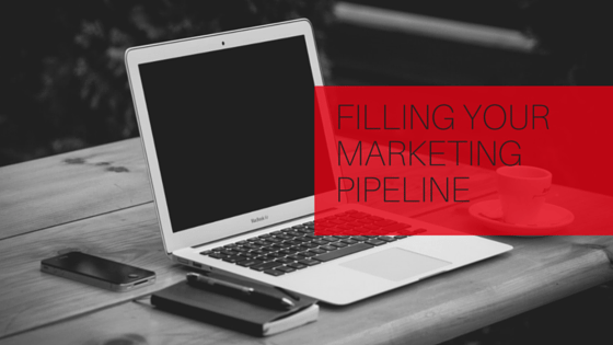 Filling Your Marketing Pipeline