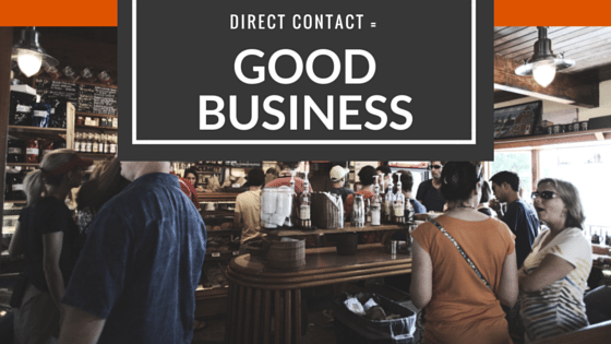 Direct Contact = Good Business