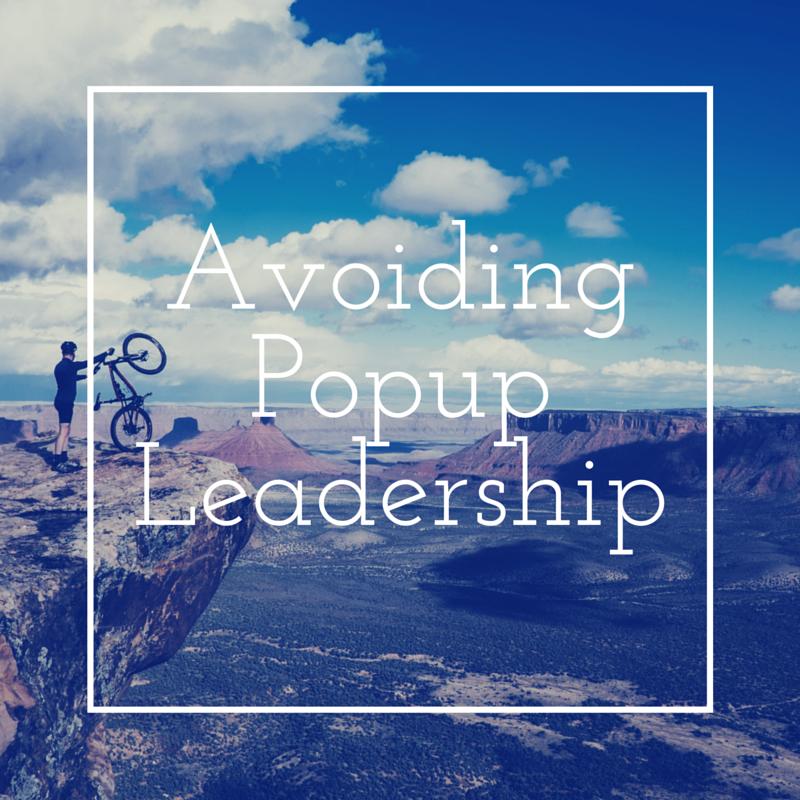 Avoiding Popup Leadership