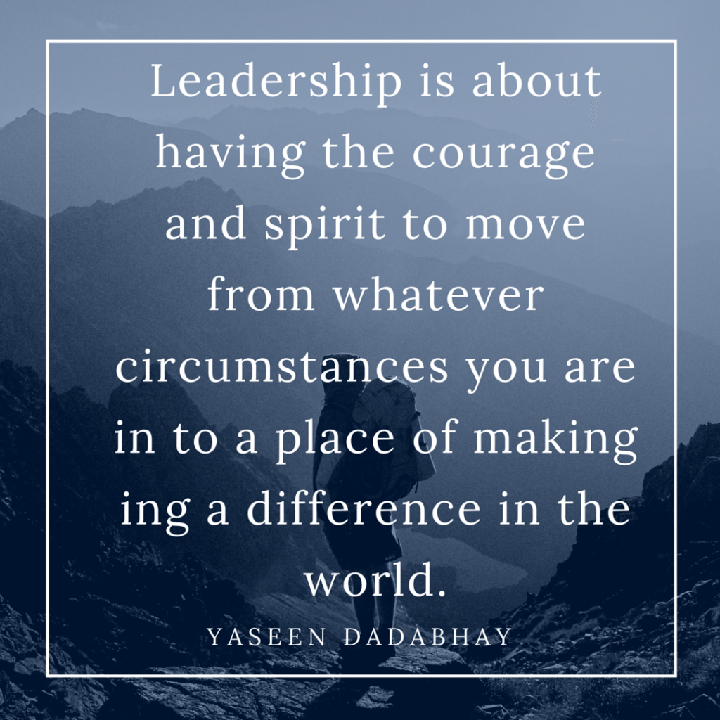 Leadership is about making a difference in the world